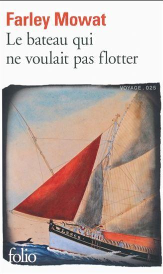 Le Bateau qui ne voulait pas flotter - FARLEY MOWAT  #renaudbray #librairie #bookstore #livre #book #voyage