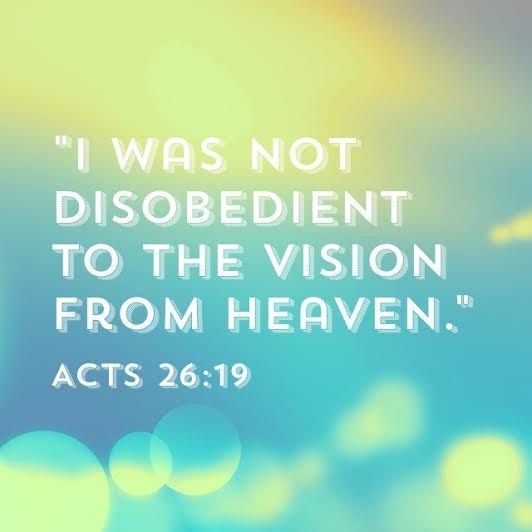 My Utmost for His Highest | March 11 Acts 26:19