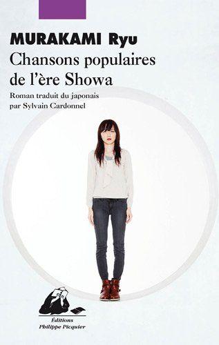 Chansons populaires de l'ère Showa - Ryû Murakami, Sylvain Cardonnel - Amazon.fr - Livres