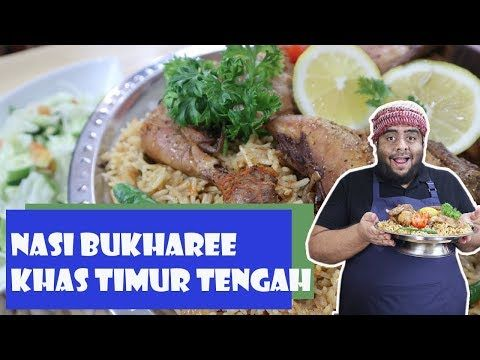 Cara Membuat Nasi Bukharee Nasi Bukhori Nasi Bukhari Khas Timur Tengah Youtube Makanan Resep Masakan Resep