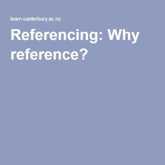 """Requires a Canterbury Uni login but this is an easy to follow and """"valuable step-by-step tool to understand and use correct referencing, presented in a concise format. This tutorial included mini- quiz's to confirm you understanding."""""""