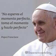 Pin De Susana Guerrero En Frases Y Palabras Frases Religiosas Papa Francisco Frases Frases Para Papa