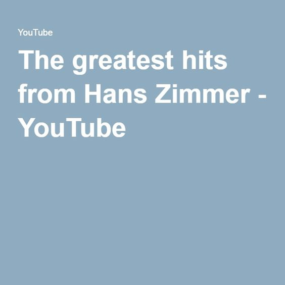 The greatest hits from Hans Zimmer - YouTube