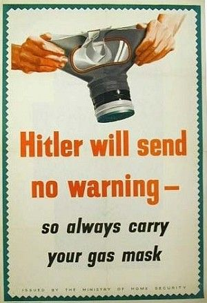 BRITISH WW II >..Hitler was the leader of the German army. Naturally, the enemy wouldnt have sent a warning that they were going to drop bombs of gas, so people always had to be prepared. Gas masks were issued to every citizen. Fortunately, their use was never required.JAN16                                                                                                                                                     More