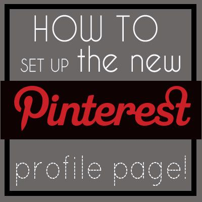 Very helpful tips on setting up your Pinterest profile page! I learned things I didn't know I could do!