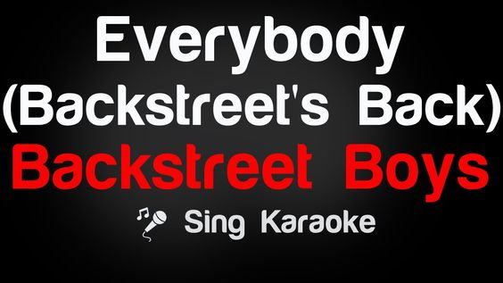 Backstreet Boys - Everybody (Backstreet's Back) Karaoke Lyrics