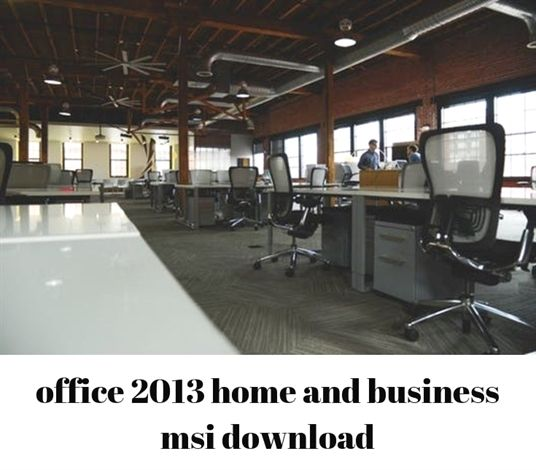 office 2013 home and business msi download