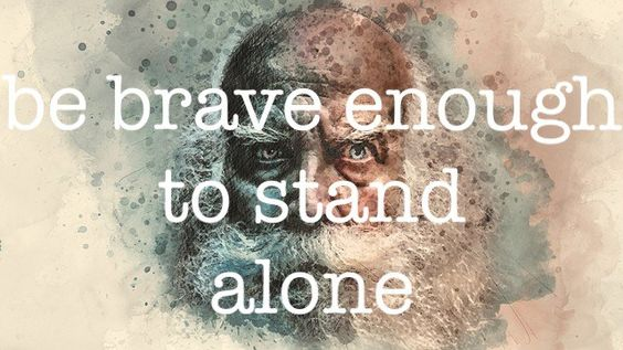 be brave enough to stand alone - Rachel Barton