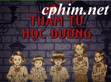 Phim Thám Tử Học Đường | VTV3