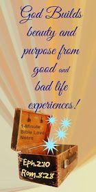 God makes bad work for good, God designs our lives, God's purpose in our lives, Ephesians 2:10