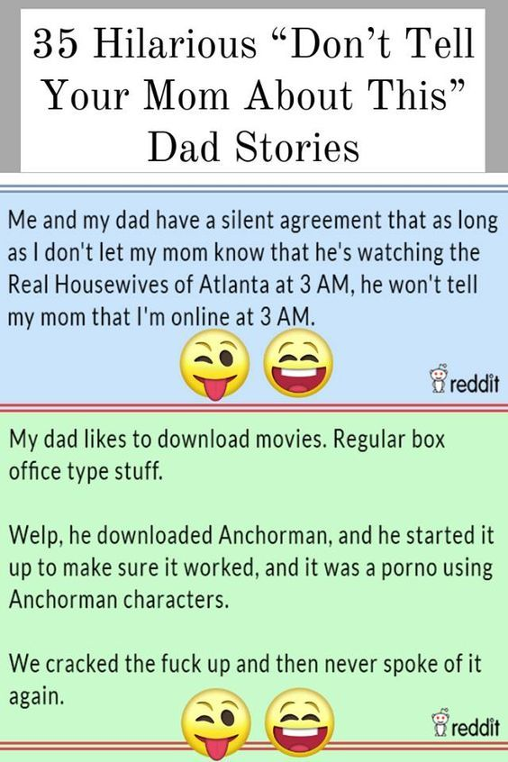 35 Hilarious Dont Tell Your Mom About This Dad