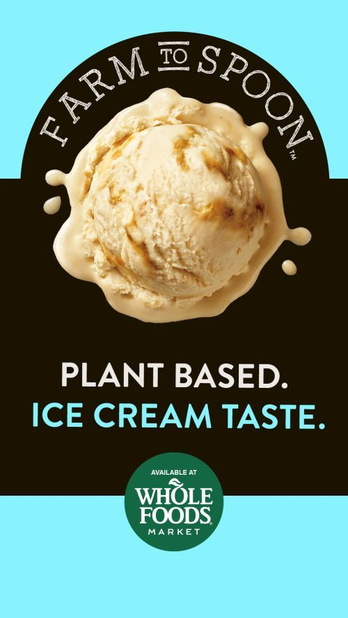 Farm To Spoon Is A Plant Based Frozen Dessert That Tastes Like Ice Cream Get It At Whole Foods Good Foods To Eat Vegan Eating Whole Foods Market