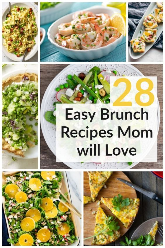 28 Easy Mother's Day Brunch Recipes - 31 Daily