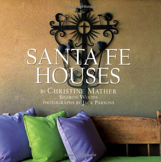 Santa Fe Houses: Christine Mather, Sharon Woods, Jack Parsons: 9780609606476: Amazon.com: Books