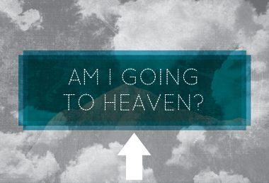 Image: Am I going to heaven?
