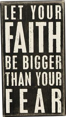 Item # 19440 | Box Sign - Faith Be Bigger | Primitives by Kathy