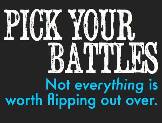 Pick YourBattles: There are so many things to flip out over when you have an SPD kiddo. Let's face it — it's like an ongoing battle some days. But cut yourself some slack and only pick the battles actually worth fighting for. Pinned by The Sensory Spectrum.