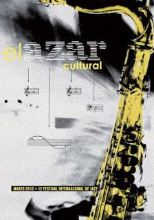 Marzo 2012. En portada: Festival Internacional de Jazz. Visite articulo en: http://elazarcultural.blogspot.com/2012/02/12-festival-internacional-de-jazz.html