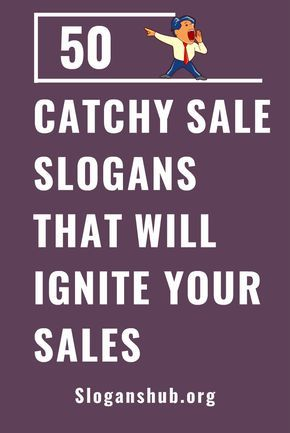 List Of Catchy Sale Slogans That Will Ignite Your Sales Slogans