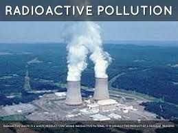Radioactive pollution can lead to so many consequences, such as health ...