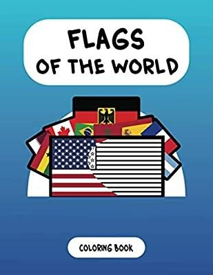 Flags Of The World For Kids Coloring Book In 2020 Kids Coloring Books Book Activities Color Activities