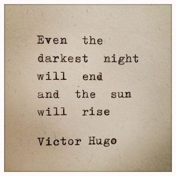 The sun will rise.