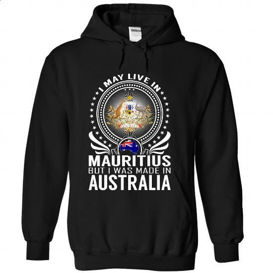 Live in Mauritius - Made in Australia - #t shirt #customize hoodies. PURCHASE NOW => https://www.sunfrog.com/States/Live-in-Mauritius--Made-in-Australia-lrrkdkxxhr-Black-Hoodie.html?id=60505