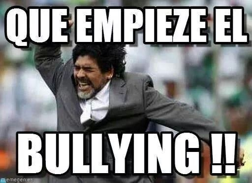 1eacbe4cf7135d4c8748e4ed593ca07d diego armando sports pictures bullying memes spanish image gallery hcpr,Memes De Bullying