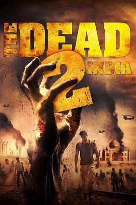 Phim Xác Sống 2: Ấn Độ