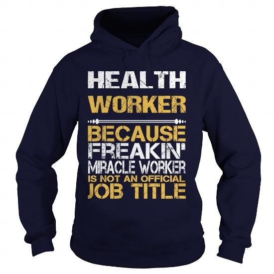 HEALTH WORKER Because FREAKING Awesome Is Not An Official Job Title T Shirts, Hoodies. Check Price ==► https://www.sunfrog.com/LifeStyle/HEALTH-WORKER--FREAKIN-Navy-Blue-Hoodie.html?41382 $35.99