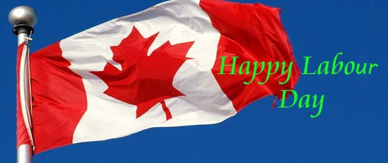 Upcoming Holiday in Canada.  The Labour Day has been celebrated on the first Monday in September in Canada since the 1880s.