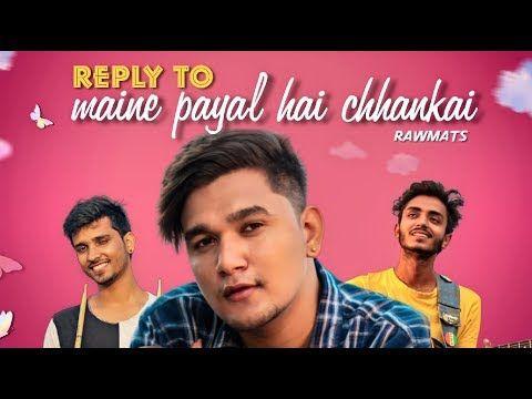 Maine Payal Hai Chhankai Reply Version Falguni Pathak Rawmats Youtube Payal Maine Songs