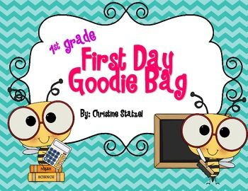 First Day Goodie Bags! Cute & Inexpensive for your kiddos on the first day! Also in Kinder & 2nd grade versions!