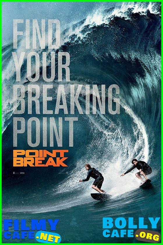 Download Point Break 2015 Dual Audio Hindi English Bluray 480p 350mb 720p 900mb 108 In 2020 Point Break Point Break 2015 Hindi