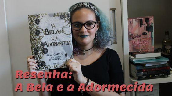 Resenha: A Bela e a Adormecida de Neil Gaiman e Chris Riddell