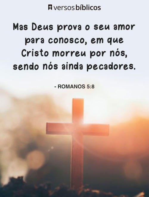 Romanos 5 8 Palavra De Deus Romanos 5 8 Mensagens De Deus