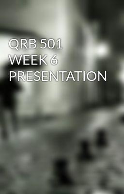 QRB 501 WEEK 6 PRESENTATION #wattpad #short-story