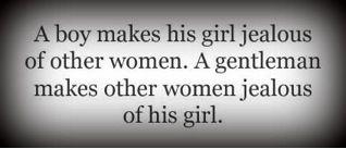 ...be a gentleman