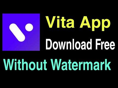 How To Download Vita App Vita App Ko Download Kaise Kare Without Watermark 2020 Dcfile Youtube App Android Video Download App