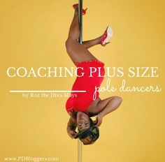 Roz the Diva Mays shares her tips on coaching plus size pole dancers and her favorite go to brands for plus size pole wear.