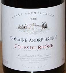2006 Domaine André Brunel Côtes du Rhône Cuvée Sommelongue