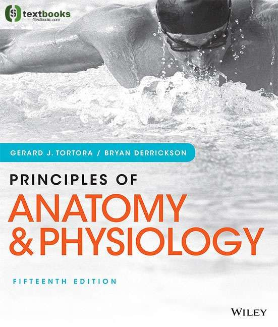 Principles Of Anatomy Physiology 15th Edition Pdf Textbook Anatomy And Physiology Physiology Anatomy