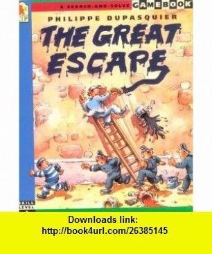The Great Escape (Gamebook) (9781564028501) PHILIPPE DUPASQUIER , ISBN-10: 156402850X  , ISBN-13: 978-1564028501 ,  , tutorials , pdf , ebook , torrent , downloads , rapidshare , filesonic , hotfile , megaupload , fileserve