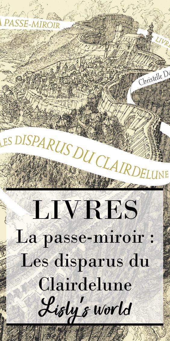 La passe miroir tome 2 : Les disparus du Clairdelune