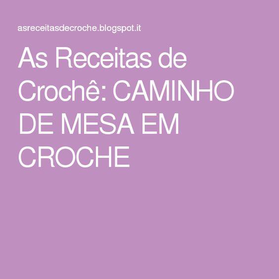 As Receitas de Crochê: CAMINHO DE MESA EM CROCHE
