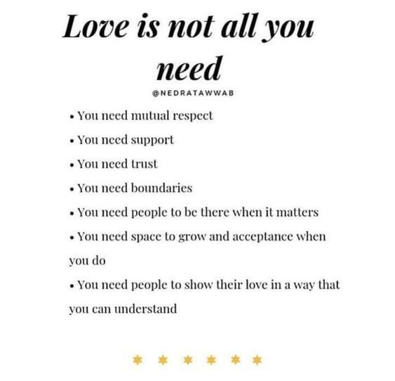 Love Is Not All You Need Quotes About Love And Relationships Respect Quotes Trust Yourself