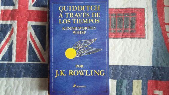 """""""Quidditch a través de los tiempos"""" escrito por J.K. Rowling:"""