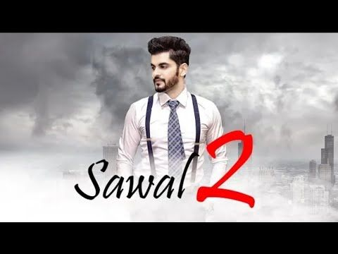 Ohne Nahi Sawal Mere Kol Tu Jinne Jhuthiye Ni Jawab Gadhi Baithi Ae Sawal New Song 2018 Youtube Songs Saddest Songs Sangram Hanjra