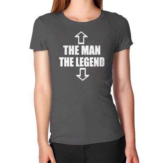 The Man the Legend Women's T-Shirt