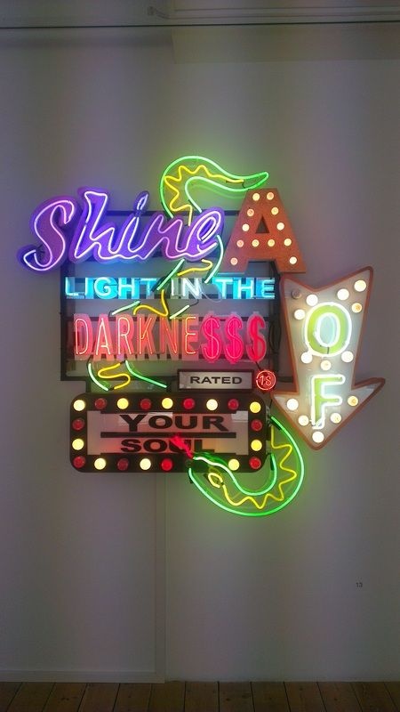 'shine a light in the darkness of your soul' Chris Bracey neon